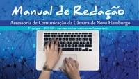 Assessoria de Comunicação da Câmara desenvolve manual com normas jornalísticas