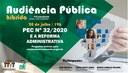 Audiência pública híbrida discutirá impactos da reforma administrativa trazidos pela PEC 32