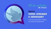 Câmara sedia palestra sobre comunicação não violenta