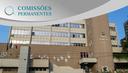 Comissões Permanentes definem cargos diretivos