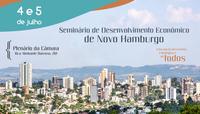 Está chegando a hora: dias 4 e 5 de julho acontece o Seminário de Desenvolvimento Econômico de Novo Hamburgo