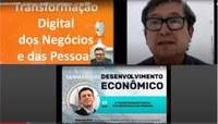 Transformação Digital dos Negócios e das Pessoas pauta terceira live do Seminário de Desenvolvimento Econômico