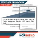 01/07/2019 - Vereador Nor Boeno solicita troca de tampa de boca de lobo no bairro São José