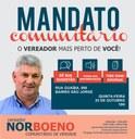 24/10/2018 - Vereador Nor Boeno realiza Mandato Comunitário no bairro São Jorge